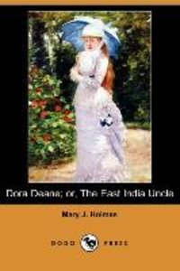 Dora Deane; Or, the East India Uncle (Dodo Press)