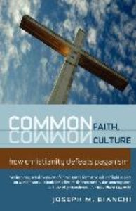 COMMON FAITH, COMMON CULTURE