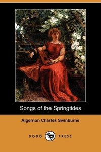 Songs of the Springtides (Dodo Press)