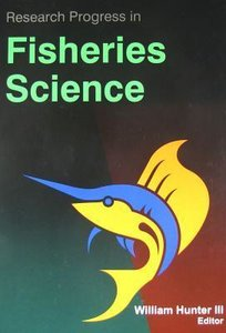 Research Progress in: Fisheries Science