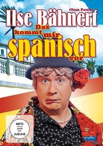 Ilse Bähnert - das kommt mir spanisch vor - mit Tom Pauls