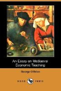 ESSAY ON MEDIAEVAL ECONOMIC TE