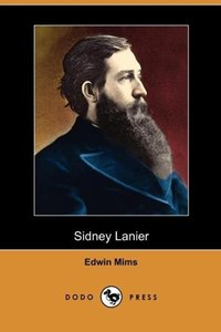 Sidney Lanier (Dodo Press)