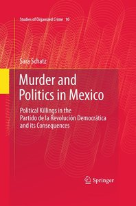 Murder and Politics in Mexico