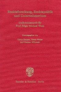 Rechtsforschung, Rechtspolitik und Unternehmertum.