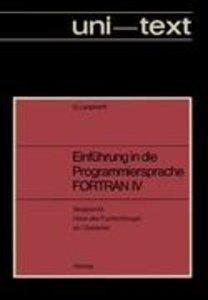 Einführung in die Programmiersprache FORTRAN IV