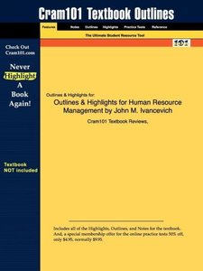 Outlines & Highlights for Human Resource Management by John M. I