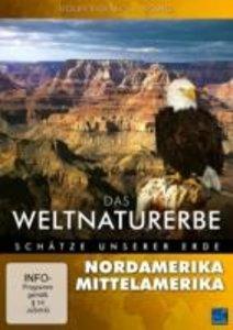 Das Weltnaturerbe - Schätze unserer Erde - Nordamerika / Mittela