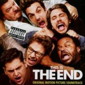 This Is The End:Original Motion Picture Soundtrack