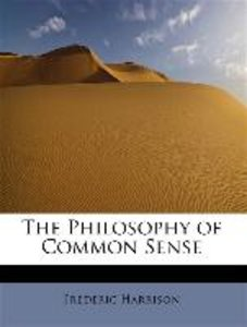 The Philosophy of Common Sense