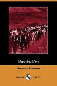 Marching Men (Dodo Press)