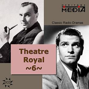 Theatre Royal Vol.6