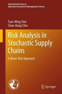 Risk Analysis in Stochastic Supply Chains