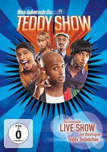 Teddy Show - Was labersch Du... ?
