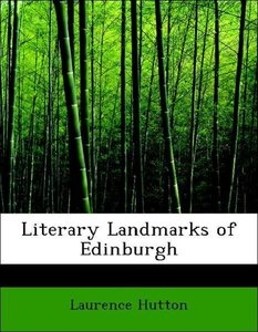 Literary Landmarks of Edinburgh
