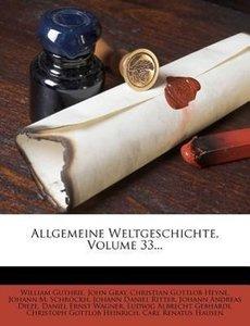 Allgemeine Weltgeschichte, Dreiunddreissigster Band