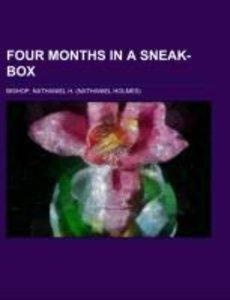 Four Months in a Sneak-Box