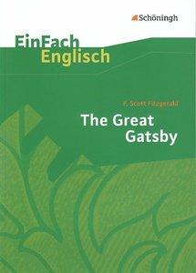 EinFach Englisch Textausgaben. F. S. Fitzgerald: The Great Gatsb