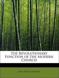 The Revolutionary Function of the Modern Church