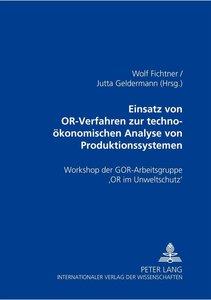 Einsatz von OR-Verfahren zur techno-ökonomischen Analyse von Pro
