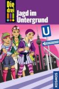 Die drei !!! Jagd im Untergrund (drei Ausrufezeichen)