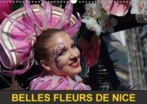 Belles fleurs de Nice (Calendrier mural 2015 DIN A3 horizontal)