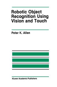 Robotic Object Recognition Using Vision and Touch