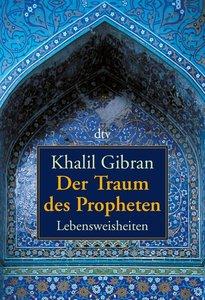 Gibran, K.: Traum des Propheten