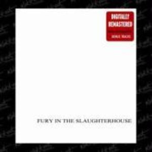 Fury in the Slaughterhouse: Dto./Remastered