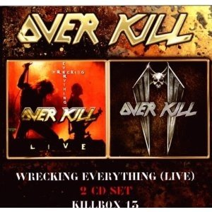 Overkill: Killbox 13/Wrecking Everything Live