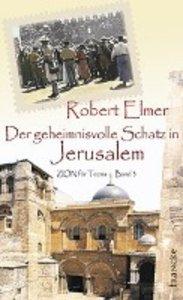 Der geheimnisvolle Schatz in Jerusalem