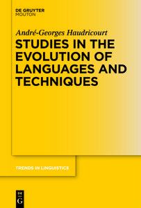 Studies in the Evolution of Languages and Techniques