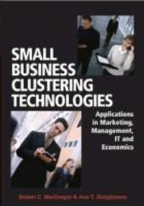 Small Business Clustering Technologies: Applications in Marketin