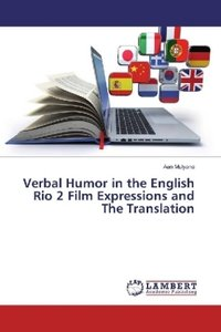 Verbal Humor in the English Rio 2 Film Expressions and The Trans