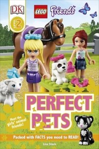 DK Reader: LEGO Friends: Perfect Pets