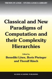 Classical and New Paradigms of Computation and their Complexity