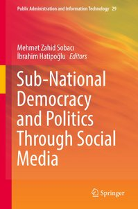 Sub-National Democracy and Politics Through Social Media
