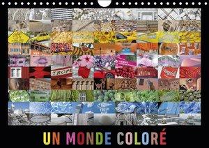Un monde coloré (Calendrier mural 2015 DIN A4 horizontal)