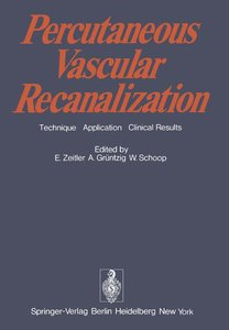Percutaneous Vascular Recanalization