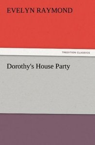 Dorothy's House Party
