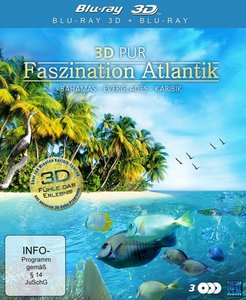 3D Pur - Faszination Atlantik: Paradies der Erde