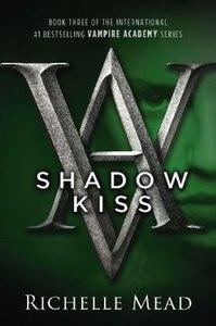 Vampire Academy 03. Shadow Kiss