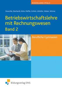 Betriebswirtschaftslehre mit Rechnungswesen Band 2