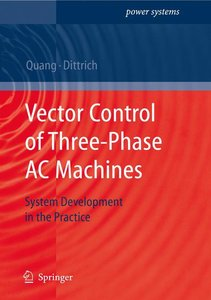 Vector Control of Three-Phase AC Machines