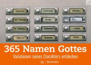 365 Namen Gottes: Variationen seines Charakters entdecken