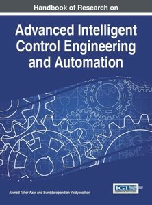 Handbook of Research on Advanced Intelligent Control Engineering