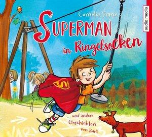 Superman in Ringelsocken und andere Geschichten von Karli