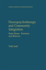 Neuropsychotherapy and Community Integration