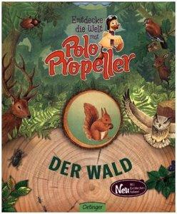 Entdecke die Welt mit Polo Propeller 01 - Der Wald