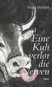 Eine Kuh verlor die Nerven